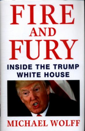 """""""Fire and fury - inside the Trump White House"""" av Michael Wolff"""