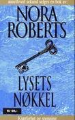 """""""Lysets nøkkel"""" av Nora Roberts"""
