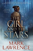 """""""The Girl and the Stars - The Book of the Ice, Book 1"""" av Mark Lawrence"""
