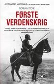 """""""Første verdenskrig - en kort historie"""" av Norman Stone"""