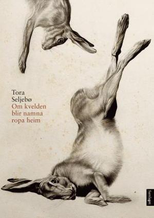 """""""Om kvelden blir namna ropa heim - lyrikk"""" av Tora Seljebø"""