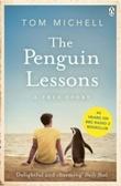"""""""The penguin lessons - a true story"""" av Tom Michell"""