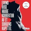 """""""Korrektur av et sorgens kapittel - roman"""" av Eivind Riise Hauge"""