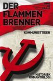 """Der flammen brenner - kommunisttiden"" av Anne De Graaf"