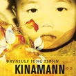 """Kinamann"" av Brynjulf Jung Tjønn"