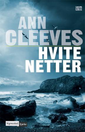 """""""Hvite netter"""" av Ann Cleeves"""