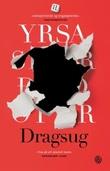 """""""Dragsug - kriminalroman"""" av Yrsa Sigurdardóttir"""