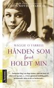 """""""Hånden som først holdt min"""" av Maggie O'Farrell"""