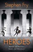 """""""Heroes"""" av Stephen Fry"""