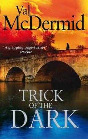 """Trick of the dark"" av Val McDermid"