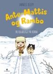 """""""Ante-Mattis og Rambo - de uslåelige på vidda"""" av Anneli Klepp"""