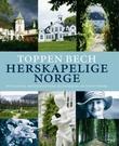 """""""Herskapelige Norge - hotellene, restaurantene, eventyrene og klenodiene"""" av Toppen Bech"""