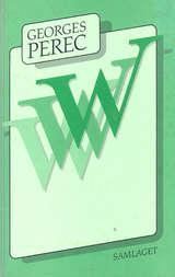 """W, eller Barndomsminnet"" av Georges Perec"