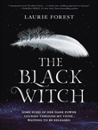 """""""The Black Witch (The Black Witch Chronicles)"""" av Laurie Forest"""