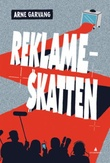 """""""Reklameskatten"""" av Arne Garvang"""