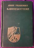"""""""Bjørneskyttern"""" av Johan Falkberget"""