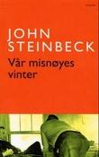 """""""Vår misnøyes vinter"""" av John Steinbeck"""