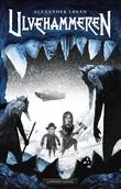 """""""Ulvehammeren - Edvard Frosts ekspedisjoner"""" av Alexander Løken"""