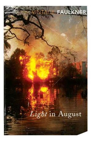 """""""Light in August (Vintage Classics)"""" av William Faulkner"""