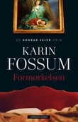 """Formørkelsen - roman"" av Karin Fossum"