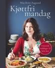 """""""Kjøttfri mandag"""" av Maj-Britt Aagaard"""