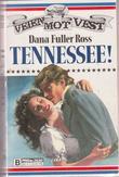 """""""Tennessee!"""" av Dana Fuller Ross"""