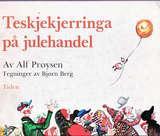 """""""Teskjekjerringa på julehandel"""" av Alf Prøysen"""