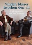 """""""Vinden blæser hvorhen den vil - Erindringssamtaler med P.Hoffmann"""" av Helge Hoffmann"""