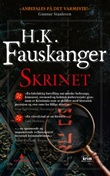 """""""Skrinet - kriminalroman"""" av H. K. Fauskanger"""
