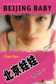 """""""Beijing baby - en roman fra Kina"""" av Chun Sue"""