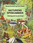 """""""Naturens spiskammer - plukkeguide fra vår til høst"""" av Georg Parmann"""