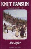 """""""Samlede verker. Bd. 9 - siste kapitel"""" av Knut Hamsun"""