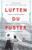 """Luften du puster"" av Frances de Pontes Peebles"