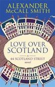"""""""Love over Scotland"""" av Alexander McCall Smith"""