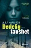 """""""Dødelig taushet"""" av A.S.A Harrison"""