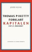 """""""Thomas Piketty forklart kapitalen i det 21. århundret"""" av Jesper Roine"""