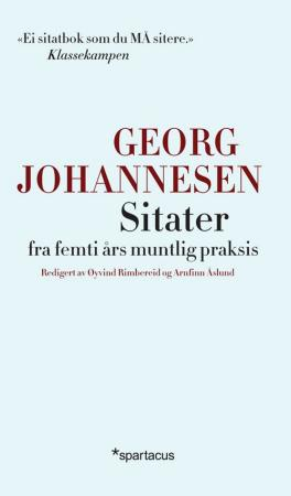 """""""Sitater fra femti års muntlig praksis"""" av Georg Johannesen"""
