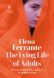 """The lying life of adults"" av Elena Ferrante"