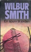"""En spurv til jorden"" av Wilbur A. Smith"