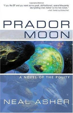 """Prador Moon (Novel of the Polity)"" av Neal Asher"