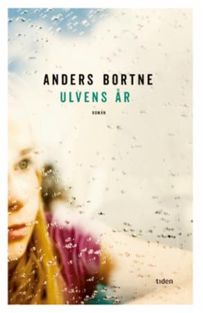 """Ulvens år - roman"" av Anders Bortne"
