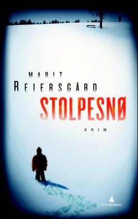 """""""Stolpesnø - kriminalroman"""" av Marit Reiersgård"""