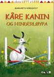 """""""Kåre kanin og hinderløypa"""" av Margareta Nordqvist"""