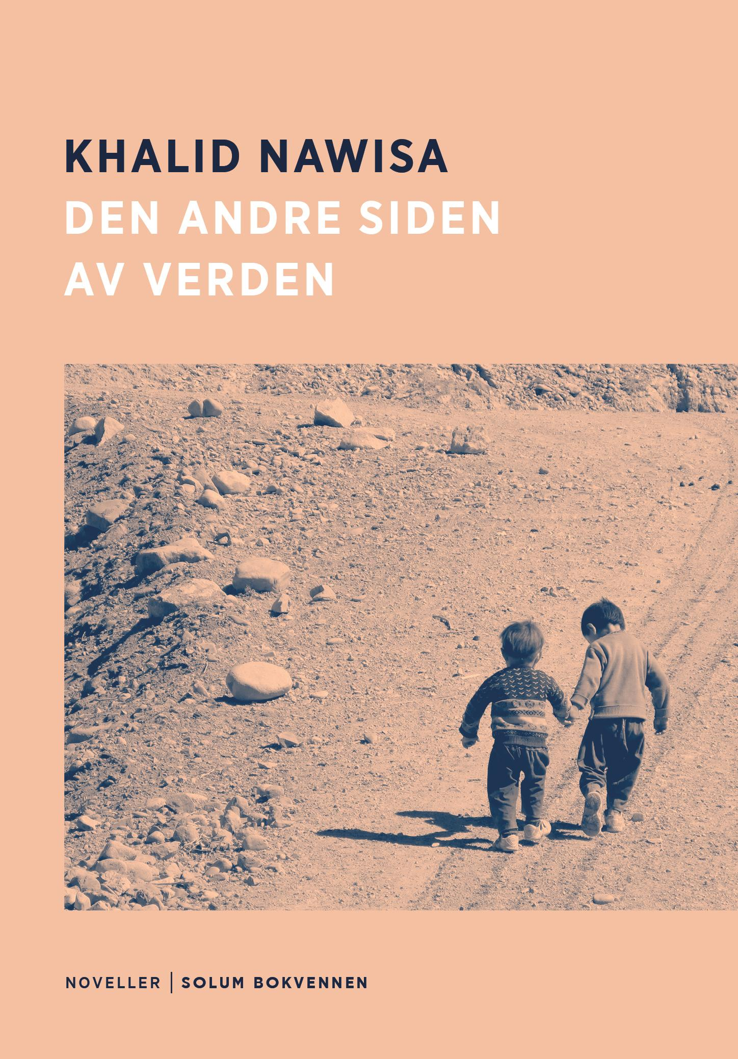 """""""Den andre siden av verden - noveller"""" av Khalid Nawisa"""