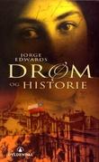 """""""Drøm og historie"""" av Jorge Edwards"""