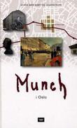 """""""Munch i Oslo"""" av Frank Høifødt"""