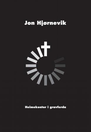 """""""Heimekontor i gravferda"""" av Jon Hjørnevik"""