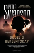 """""""Dødelig bekjentskap"""" av Peter Swanson"""