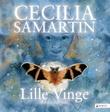 """""""Lille Vinge"""" av Cecilia Samartin"""