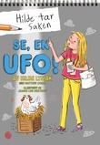 """""""Se, en UFO!"""" av Hilde Lysiak"""